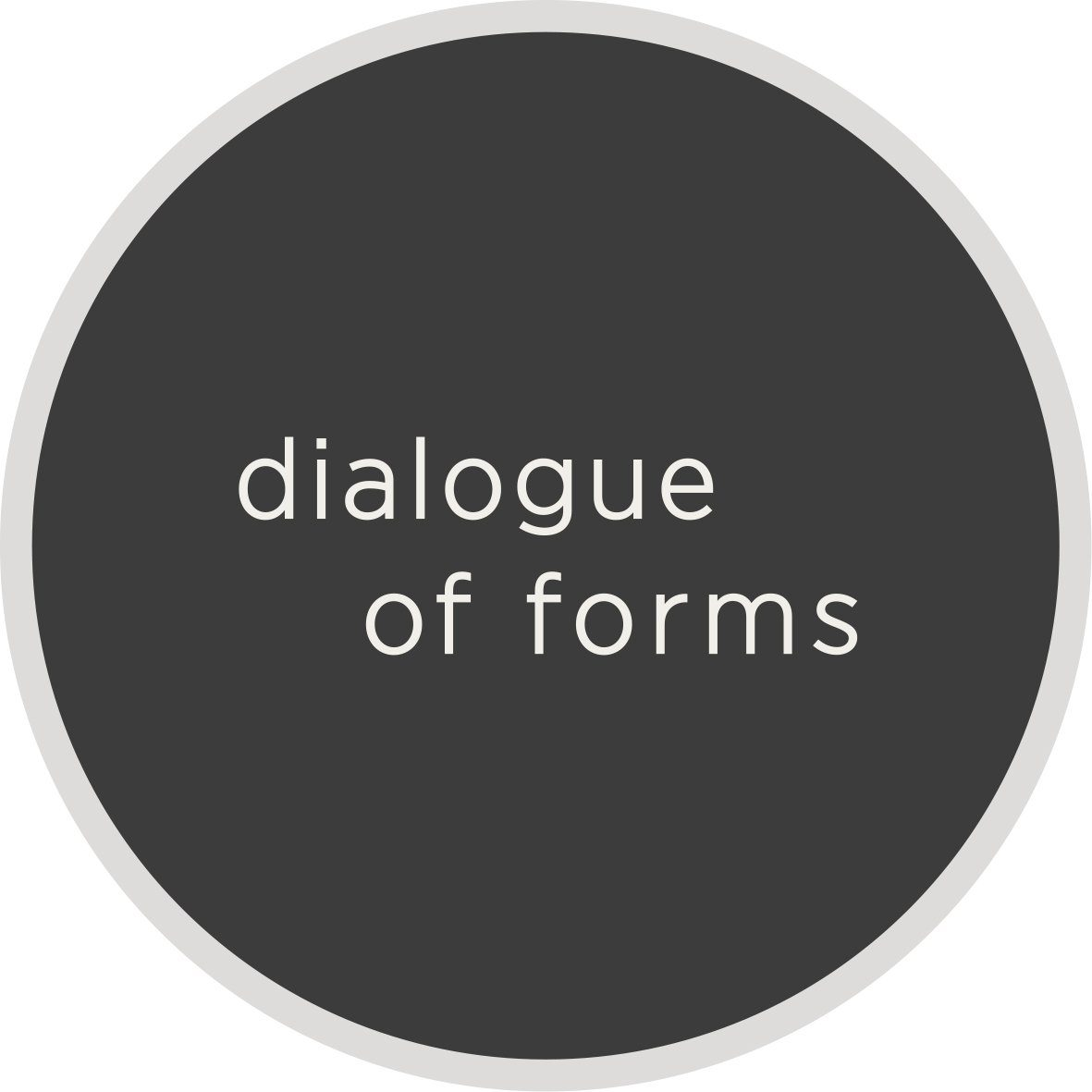 Dialogue of Forms